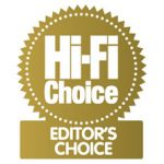 Hi-Fi Choice Editor's Choice