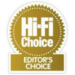 Hi-Fi Choice Award Editor's Choice